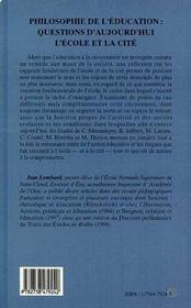 Philosophie De L'Education : Question D'Aujourd'Hui L'Ecole Et La Cite - 4ème de couverture - Format classique