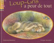 Loup-Gris A Peur De Tout - Couverture - Format classique