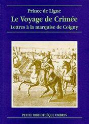 Le voyage en Crimée ; lettres à la marquise de Coigny - Couverture - Format classique