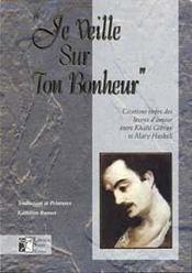 Je Veille Sur Ton Bonheur - Intérieur - Format classique