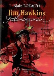 Jim Hawkins Gentleman Corsaire - Intérieur - Format classique