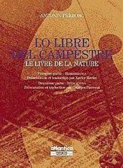 Lo Libre Del Campestre Le Livre De La Nature / 1re Partie Remembranca - 2e Partie Invocacions - Couverture - Format classique