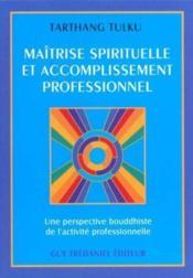 S'Epanouir En Integrant La Pratique Spirituelle Au Travail - Couverture - Format classique