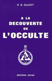 Decouverte de l'occulte (a la) - Couverture - Format classique