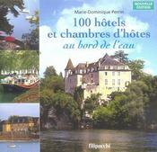 100 Hotels Et Chambres D'Hotes Au Bord De L'Eau - Intérieur - Format classique