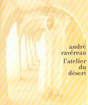 Andre Ravereau, L'Atelier Du Desert - Intérieur - Format classique
