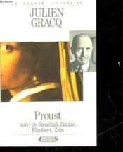 Proust ; Stendhal, Balzac, Flaubert, Zola - Couverture - Format classique