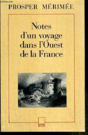 Notes d'un voyage dans l'ouest de la france - Couverture - Format classique