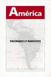 America N.21 ; Polémiques Et Manifestes - Couverture - Format classique