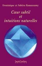 C?Ur Subtil Et Intuitions Naturelles - Intérieur - Format classique