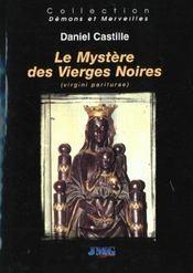 Chartres ; mysteres ; vierge noire - Intérieur - Format classique