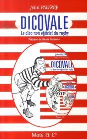 Dicovale : le dico non-officiel du rugby - Couverture - Format classique