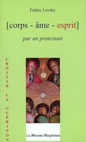 Corps Ame Esprit Par Un Protestant - Couverture - Format classique