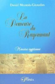 La demeure du rayonnant, mémoires égyptiennes - Couverture - Format classique