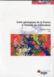 Carte géologique de la France à l'échelle du millionième (6e édition) - Couverture - Format classique