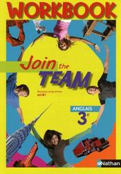 JOIN THE TEAM ; anglais ; 3ème ; A2/B1 ; workbook (édition 2009)  - Christian Gernigon