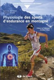 Physiologie des sports d'endurance en montagne - Couverture - Format classique