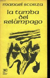 La Tumba Del Relampago (Quinto Cantar) - Couverture - Format classique