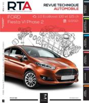 Vente  REVUE TECHNIQUE AUTOMOBILE N.812 ; Ford Fiesta VI phase 2 ; 1.0 ecoboost 100 et 125 ch ; 11:2012  - Etai - Collectif