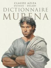 Murena ; dictionnaire  - Jean Dufaux - Philippe Delaby - Claude Aziza