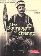 Une Bourgogne si étrange - Intérieur - Format classique