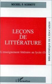 Leçons de littérature ; l'enseignement littéraire au lycée - Couverture - Format classique