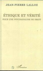 Ethique Et Verite ; Pour Une Psychanalyse De Droit - Intérieur - Format classique