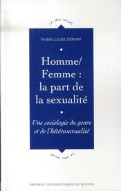 Homme, femme : la part de la sexualité - Couverture - Format classique