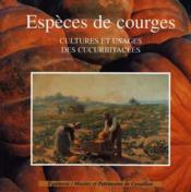 Especes De Courges - Couverture - Format classique