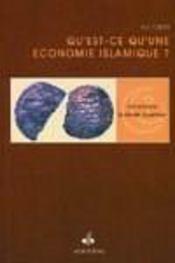 Qu'Est-Ce Qu'Une Economie Islamique ? - Intérieur - Format classique