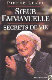 Soeur Emmanuelle ; Secrets De Vie - Intérieur - Format classique