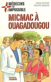 Medecins De L'Impossible 02 - Micmac A Ouagadougou - Couverture - Format classique