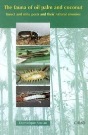 The fauna of oil palm and coconut. insect and mite pests andtheir natural enemies - Couverture - Format classique