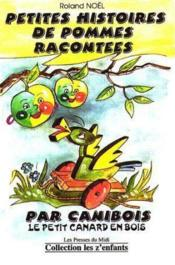 Petites Histoires De Pommes Racontees Par Canibois - Couverture - Format classique