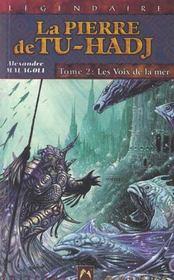 Pierre De Tu-Hadj 2 (La) - Voix De La Mer (Les) - Intérieur - Format classique