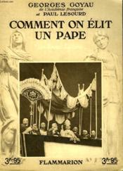 Comment On Elit Un Pape. Collection : Les Bonnes Lectures. - Couverture - Format classique