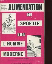 Alimentation Du Sportif Et De L'Homme Moderne - Couverture - Format classique