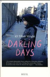 Vente  Darling days  - Io Tillett Wright