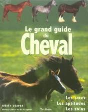 Grand Guide Du Cheval (Le)  - Judith Draper