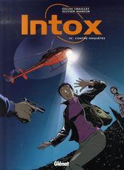 Intox t.4 ; contre-enquêtes - Intérieur - Format classique