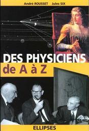 Des Physiciens De A A Z - Intérieur - Format classique