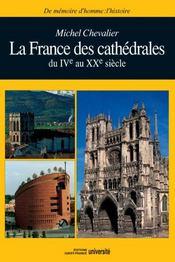 La france des cathédrales du iv au xx siècle - Intérieur - Format classique