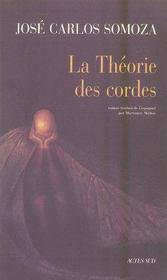 La Theorie Des Cordes - Intérieur - Format classique
