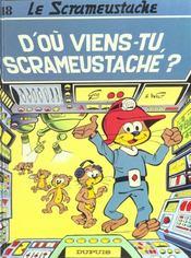 Le Scrameustache T.18 ; D'Ou Viens-Tu Scrameustache - Intérieur - Format classique