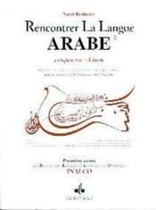 Rencontrer La Langue Arabe - Couverture - Format classique