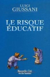 Le risque éducatif - Couverture - Format classique