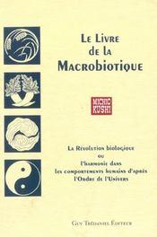 Le livre de la macrobiotique - Intérieur - Format classique