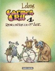 Carmen Cru t.1 ; rencontre du 3ème âge - Couverture - Format classique