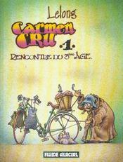 Carmen Cru t.1 ; rencontre du 3ème âge - Intérieur - Format classique