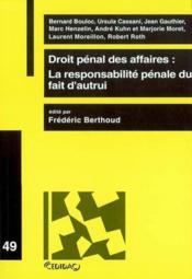 Droit penal des affaires: la responsabilite penale du fait d'autrui - Couverture - Format classique